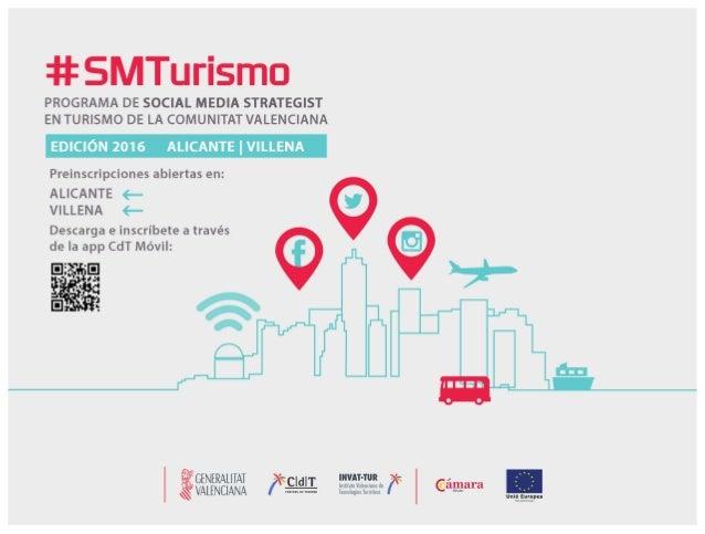 ¿Qué es el programa de Social Media Strategist en Turismo #SMTurismo? Se trata de la tercera edición del programa de forma...