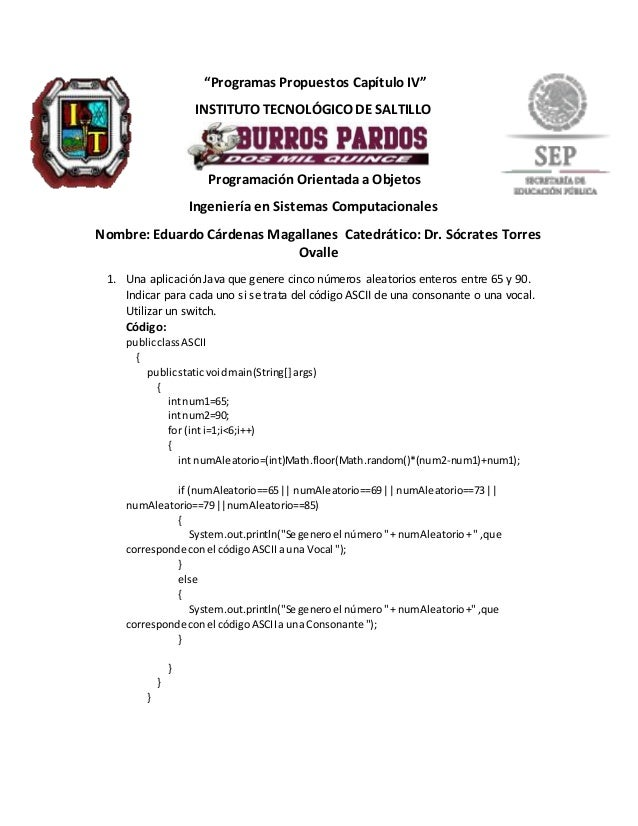 """""""Programas Propuestos Capítulo IV"""" INSTITUTO TECNOLÓGICO DE SALTILLO Programación Orientada a Objetos Ingeniería en Sistem..."""