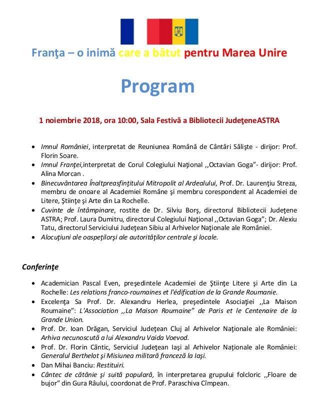 Franţa – o inimă care a bătut pentru Marea Unire 1 noiembrie 2018, ora 10:00, Sala Festivă a Bibliotecii JudeţeneASTRA • I...