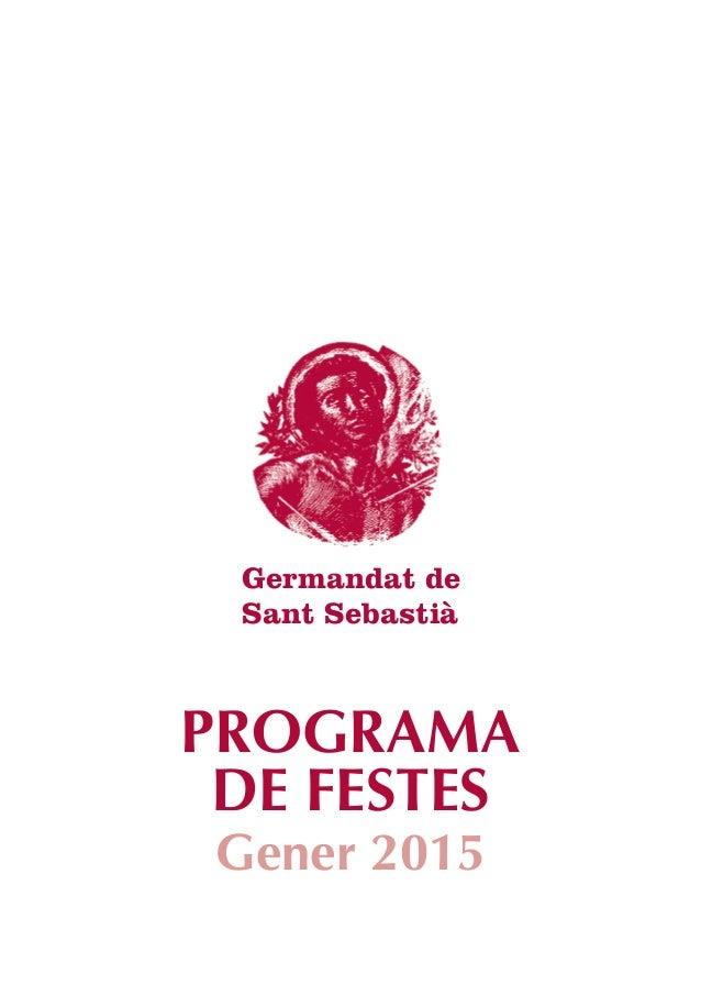 PROGRAMA DE FESTES Gener 2015 Germandat de Sant Sebastià