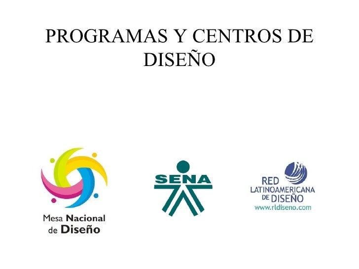Programas y centros de dise o - Programas de diseno ...