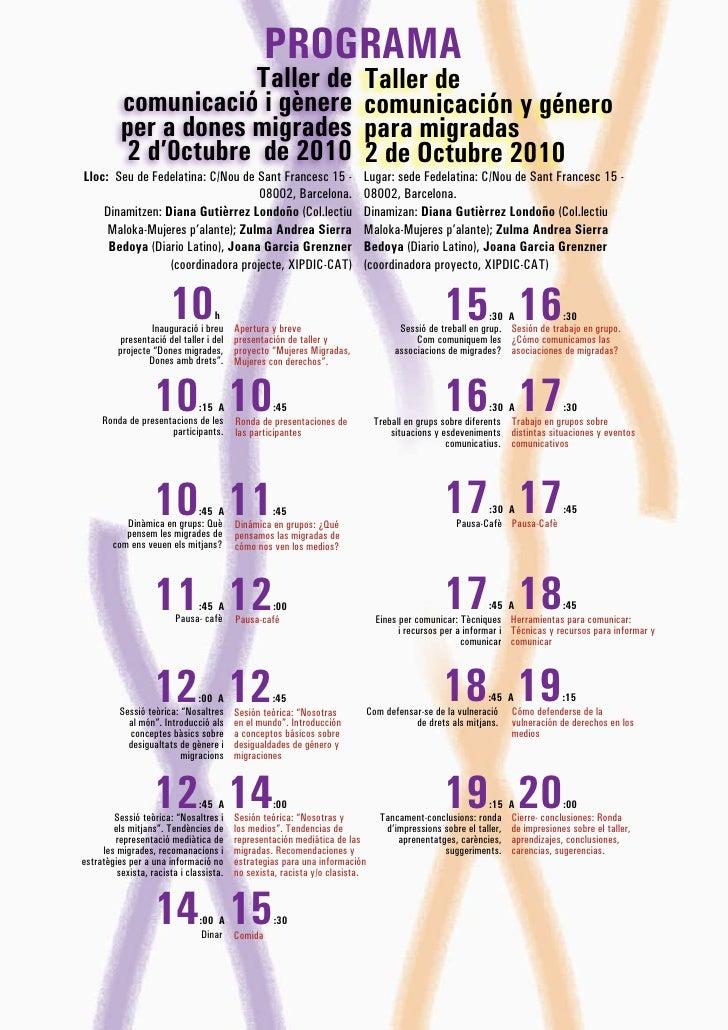 PROGRAMA                       Taller de                                          Taller de           comunicació i gènere...