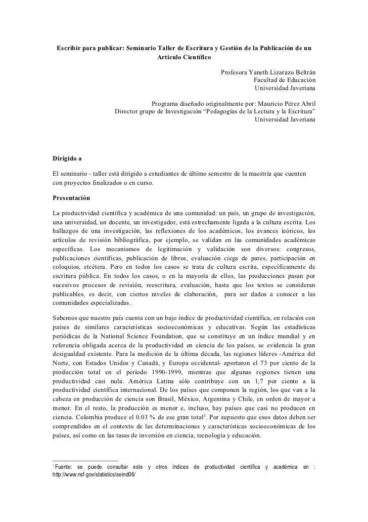 Escribir para publicar: Seminario Taller de Escritura y Gestión de la Publicación de un                                   ...