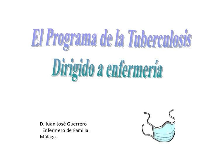 D. Juan José Guerrero Enfermero de Familia.Málaga.