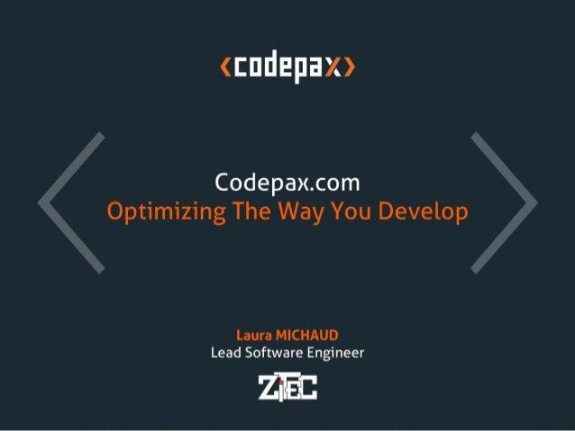 Ce este codepax?•   Tool web based de deployment automat•   Integrat cu SVN•   Contine un sistem de versionare DB•   Siste...