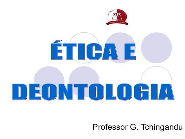 Professor G. Tchingandu