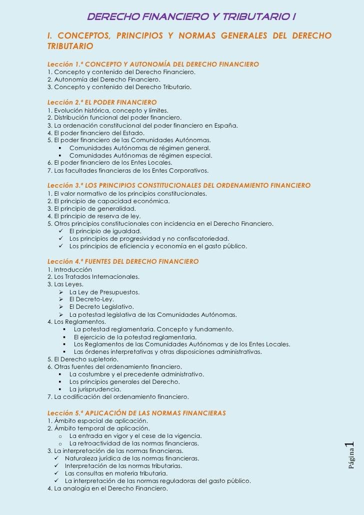 I. CONCEPTOS, PRINCIPIOS Y NORMAS GENERALES DEL DERECHOTRIBUTARIOLección 1.ª CONCEPTO Y AUTONOMÍA DEL DERECHO FINANCIERO1....