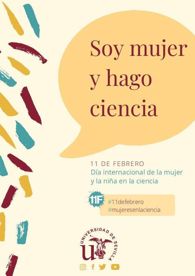 Día internacional dela mujer y la niña en la ciencia 11 DE FEBRERO #11defebrero #mujeresenlaciencia Soy mujer y hago cien...