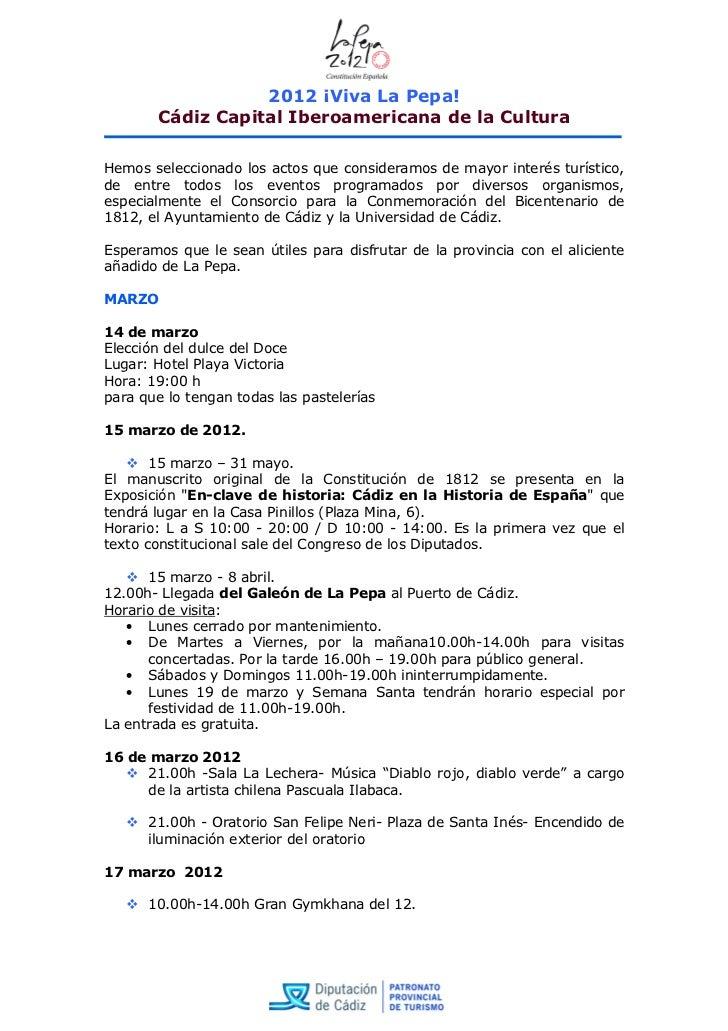 2012 ¡Viva La Pepa!       Cádiz Capital Iberoamericana de la CulturaHemos seleccionado los actos que consideramos de mayor...