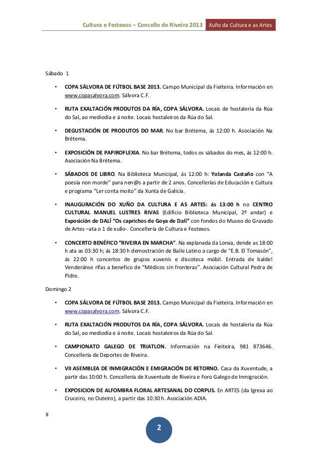 CulturaeFestexos–ConcellodeRiveira2013 XuñodaCulturaeasArtes 2Sábado1• COPASÁLVORADEFÚTBOLBASE2013....