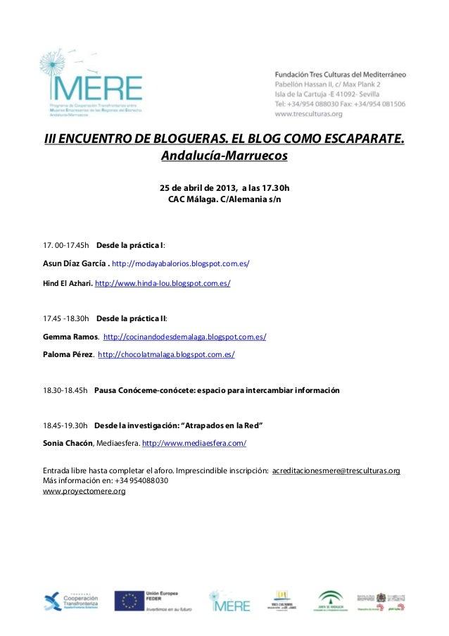 III ENCUENTRO DE BLOGUERAS. EL BLOG COMO ESCAPARATE.                      Andalucía-Marruecos                             ...