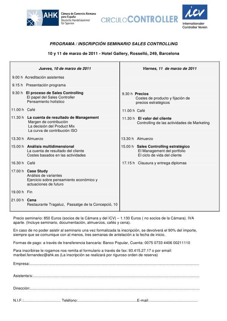 PROGRAMA / INSCRIPCIÓN SEMINARIO SALES CONTROLLING                                10 y 11 de marzo de 2011 - Hotel Gallery...