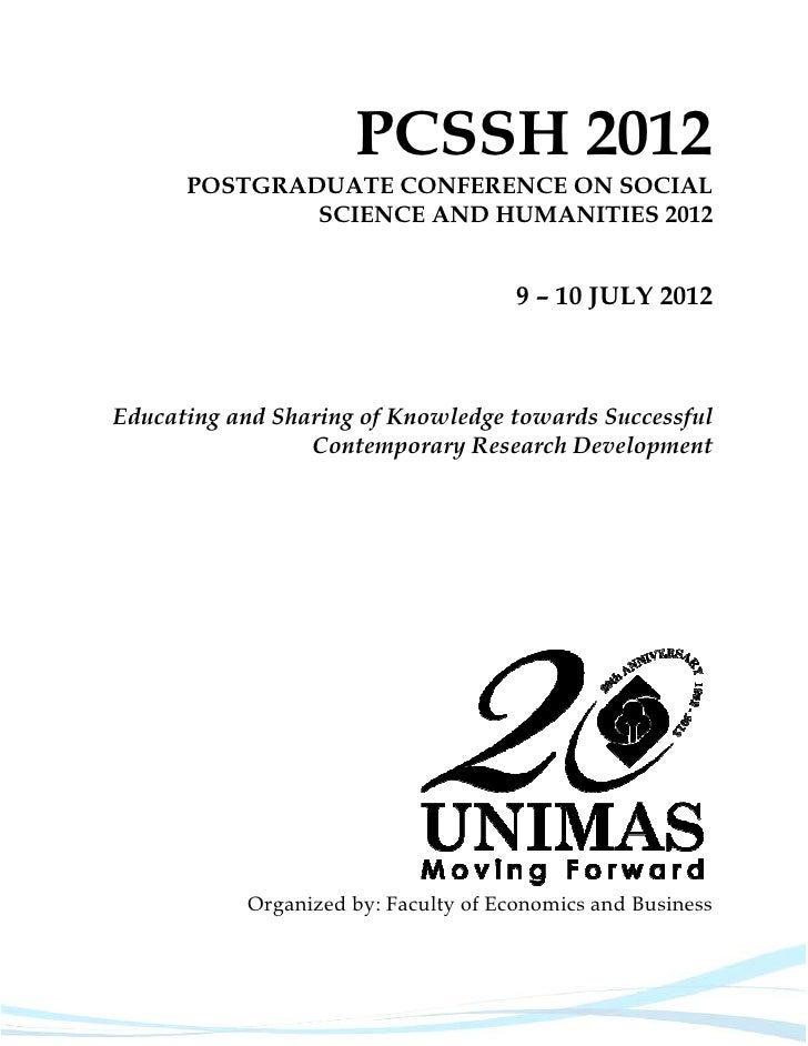 PCSSH 2012      POSTGRADUATE CONFERENCE ON SOCIAL              SCIENCE AND HUMANITIES 2012                                ...