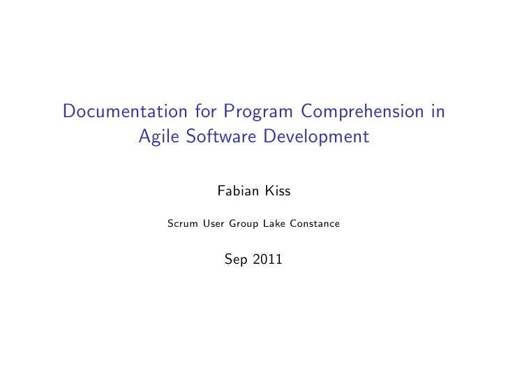 Documentation for Program Comprehension in       Agile Software Development                   Fabian Kiss           Scrum ...