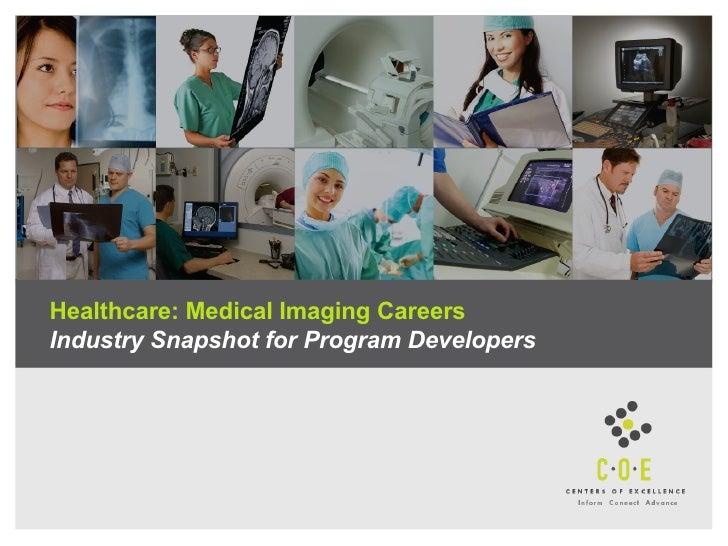 Healthcare: Medical Imaging Careers Industry Snapshot for Program Developers