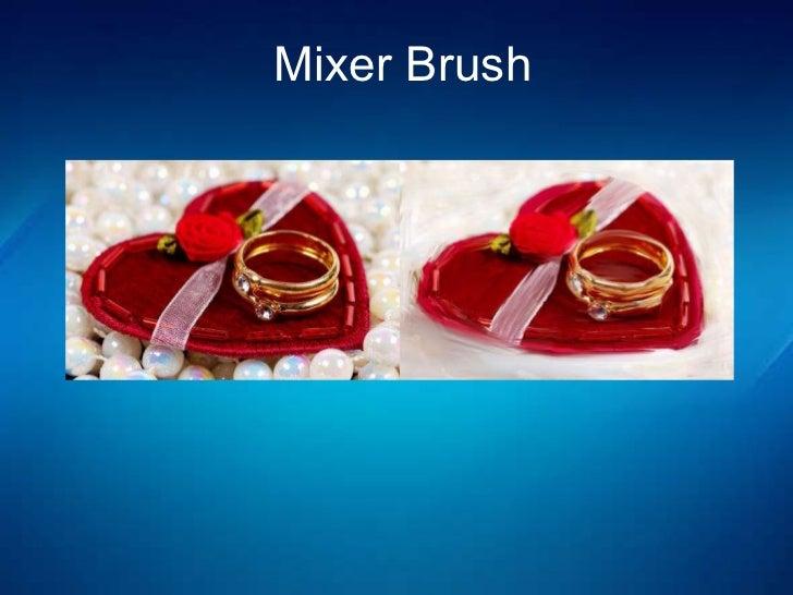 Mixer Brush