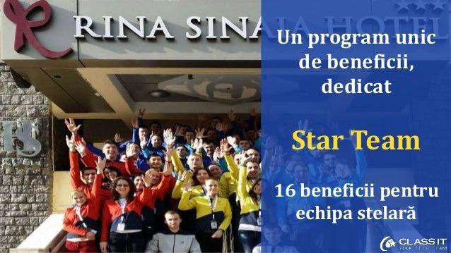 Un program unic de beneficii, dedicat Star Team 16 beneficii pentru echipa stelară