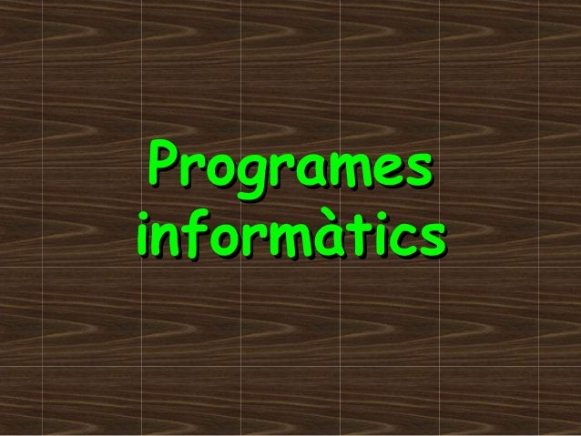 Programes informàtics