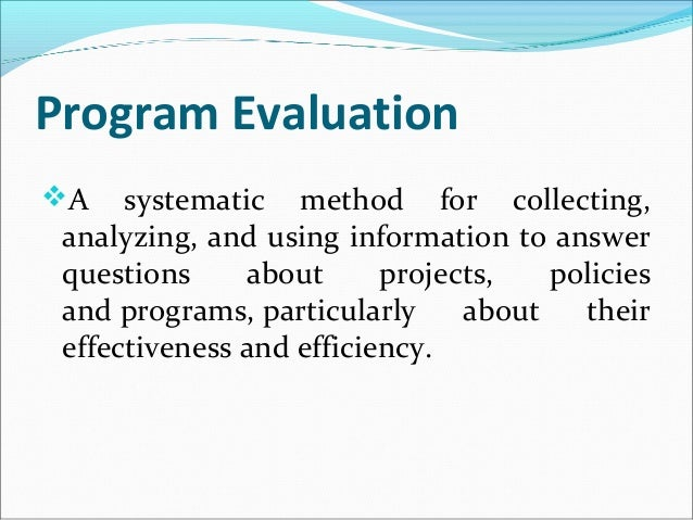 Program Evaluation Forms and Approaches by Helen A Casimiro – Program Evaluation