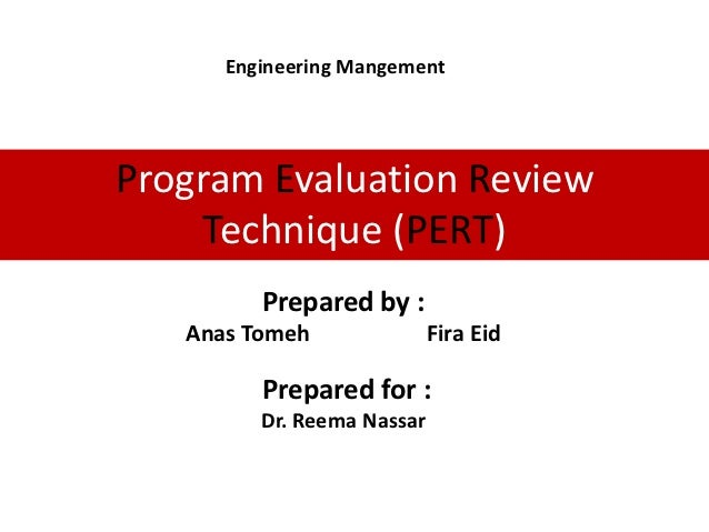 Program Evaluation Review Technique Pert
