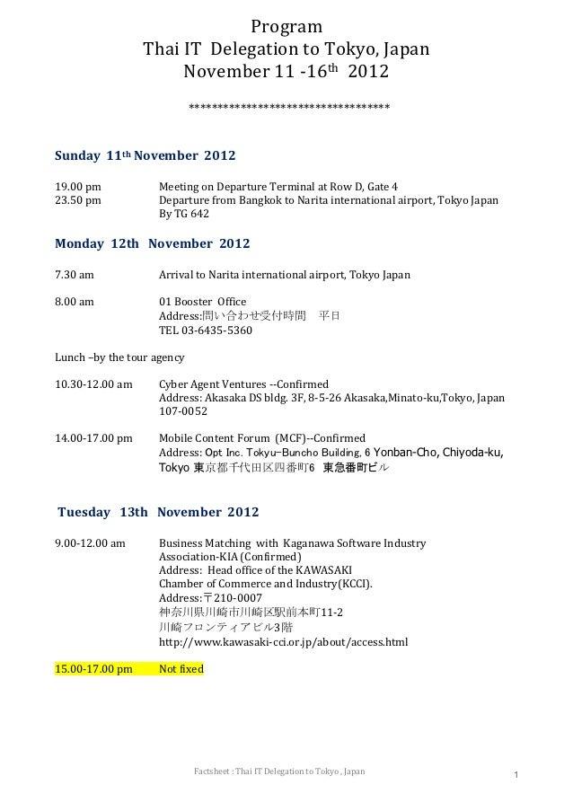 Program                 Thai IT Delegation to Tokyo, Japan                      November 11 -16th 2012                    ...