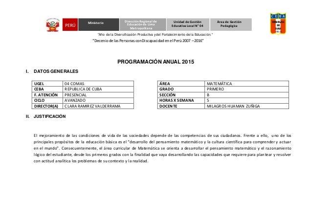 """""""Deceniode lasPersonasconDiscapacidadenel Perú2007 – 2016"""" PROGRAMACIÓN ANUAL 2015 I. DATOS GENERALES UGEL 04 COMAS ÁREA M..."""