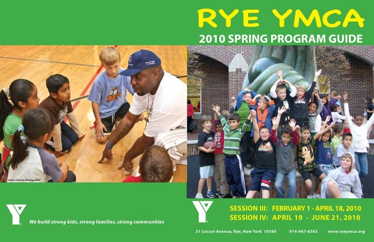 2010 SPRING PROGRAM GUIDE                    SESSION III: FEBRUARY 1 - APRIL 18, 2010                SESSION IV: APRIL 19 ...
