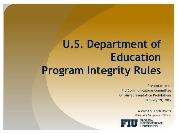 1    U.S. Department of             EducationProgram Integrity Rules                               Presentation to        ...