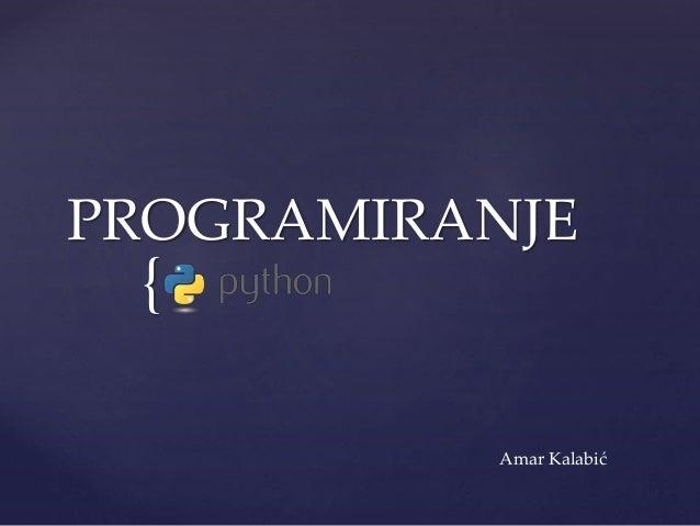{ PROGRAMIRANJE Amar Kalabić