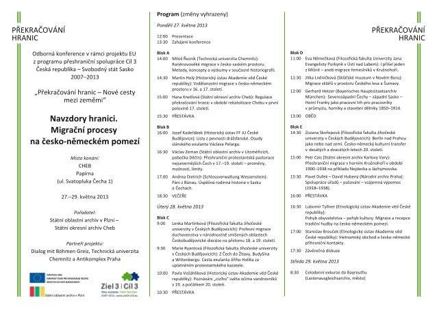 Programme for conference: Trotz der Grenze. Migrationsprozesse im tschechisch-deutschen Grenzgebiet