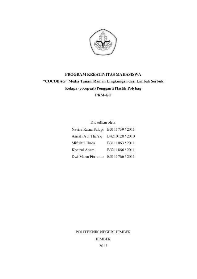 "PROGRAM KREATIVITAS MAHASISWA ""COCOBAG"" Media Tanam Ramah Lingkungan dari Limbah Serbuk Kelapa (cocopeat) Pengganti Plasti..."