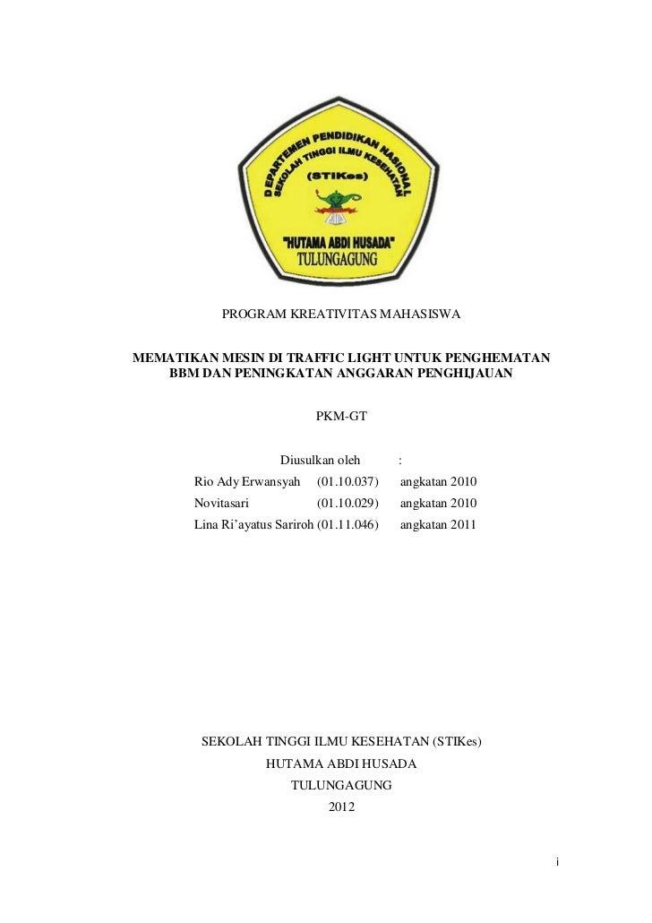 PROGRAM KREATIVITAS MAHASISWAMEMATIKAN MESIN DI TRAFFIC LIGHT UNTUK PENGHEMATAN   BBM DAN PENINGKATAN ANGGARAN PENGHIJAUAN...