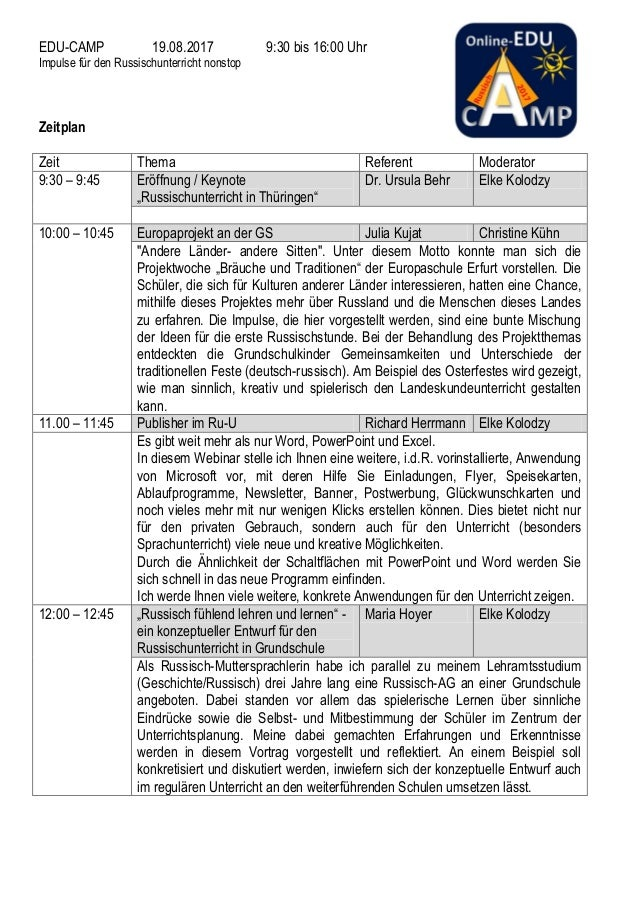 EDU-CAMP 19.08.2017 9:30 bis 16:00 Uhr Impulse für den Russischunterricht nonstop Zeitplan Zeit Thema Referent Moderator 9...
