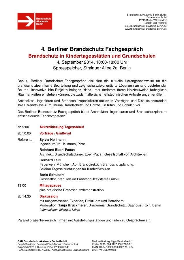 Brandschutz Akademie Berlin (BAB) Fasanenstraße 44 10719 Berlin-Wilmersdorf +49 30 700 800 950 info@brandschutz-akademie-b...