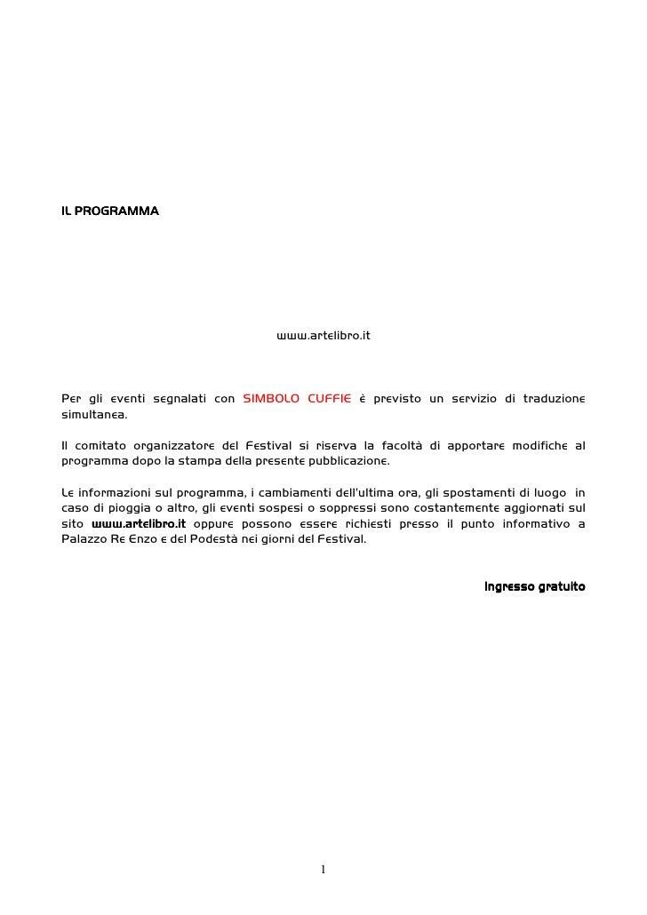 IL PROGRAMMA                                         www.artelibro.it    Per gli eventi segnalati con SIMBOLO CUFFIE è pre...