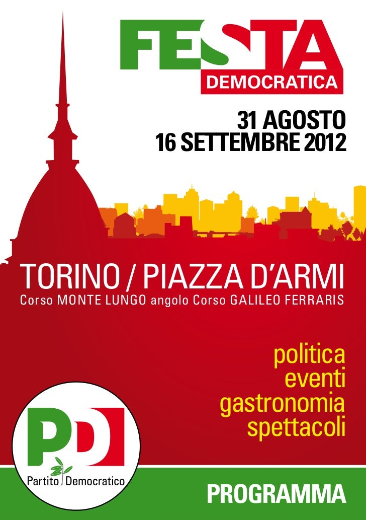 31 AGOSTO                   16 SETTEMBRE 2012TORINO / PIAZZA D'ARMICorso MONTE LUNGO angolo Corso GALILEO FERRARIS        ...