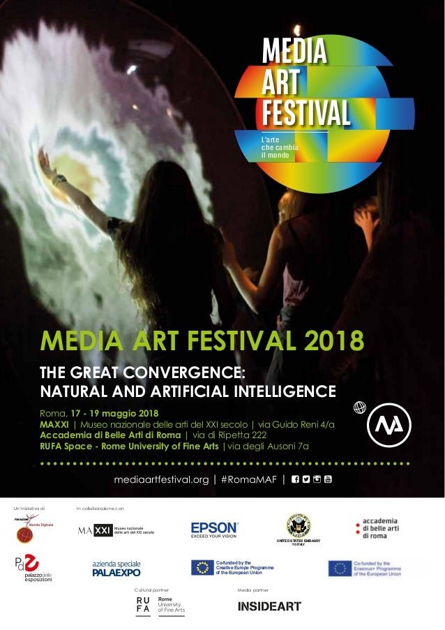 MEDIA ART FESTIVALL'arte che cambia il mondo MEDIA ART FESTIVAL 2018 THE GREAT CONVERGENCE: NATURAL AND ARTIFICIAL INTELLI...
