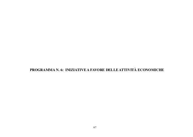 67 PROGRAMMA N. 6: INIZIATIVE A FAVORE DELLE ATTIVITÀ ECONOMICHE