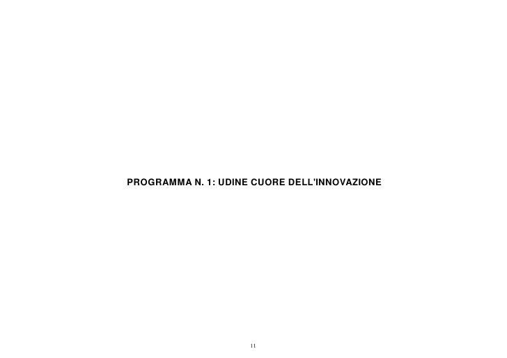 PROGRAMMA N. 1: UDINE CUORE DELLINNOVAZIONE                     11