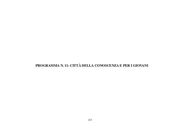 123 PROGRAMMA N. 11: CITTÀ DELLA CONOSCENZA E PER I GIOVANI