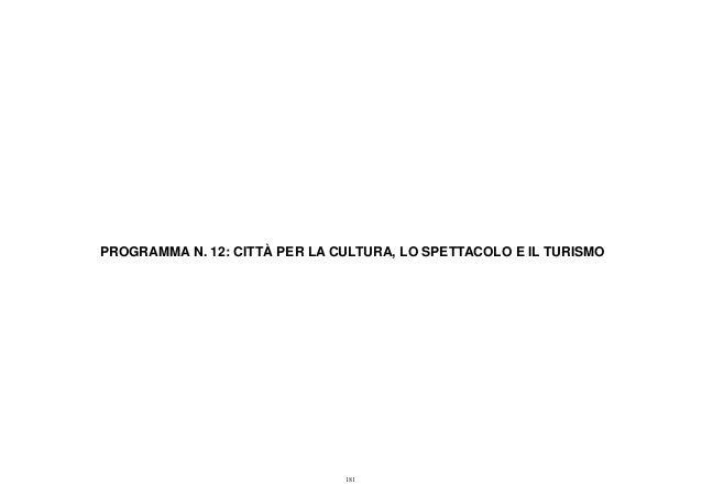PROGRAMMA N. 12: CITTÀ PER LA CULTURA, LO SPETTACOLO E IL TURISMO 181