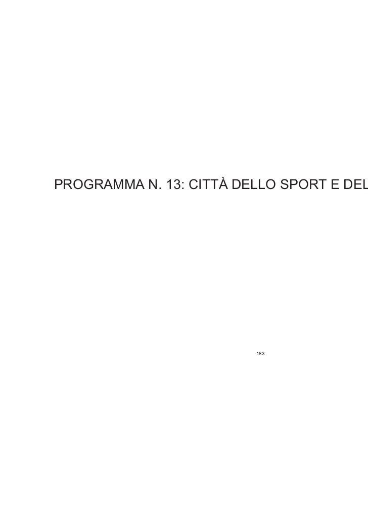 PROGRAMMA N. 13: CITTÀ DELLO SPORT E DEL TEMPO LIBERO                         183