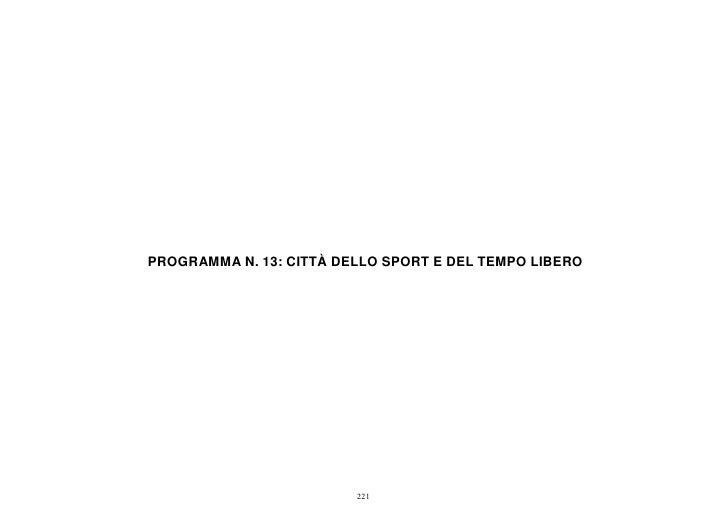 PROGRAMMA N. 13: CITTÀ DELLO SPORT E DEL TEMPO LIBERO                         221
