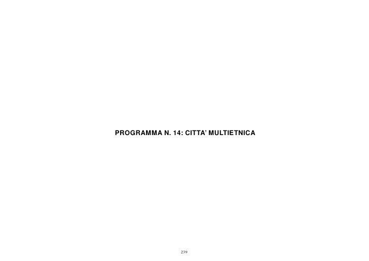 PROGRAMMA N. 14: CITTA' MULTIETNICA                239