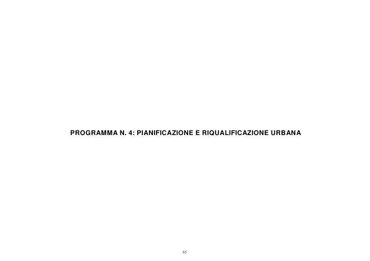 PROGRAMMA N. 4: PIANIFICAZIONE E RIQUALIFICAZIONE URBANA                           65