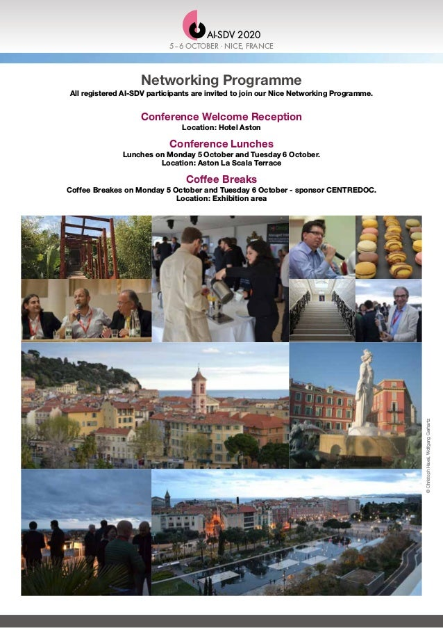 Networking Programme All registered AI-SDV participants are invited to join our Nice Networking Programme. Conference Welc...
