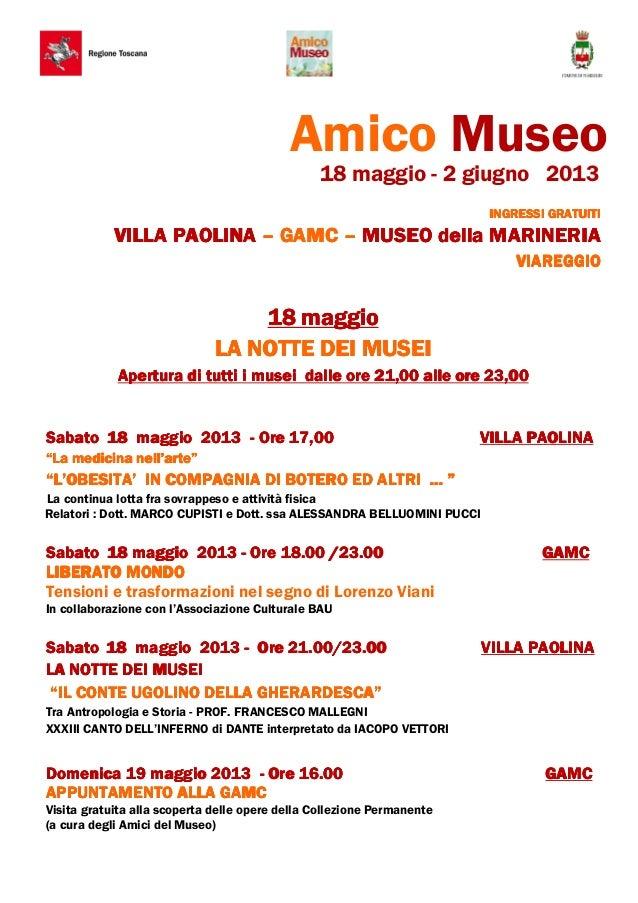 Amico Museo18 maggio - 2 giugno 2013INGRESSI GRATUITIINGRESSI GRATUITIINGRESSI GRATUITIINGRESSI GRATUITIVILLA PAOLINAVILLA...