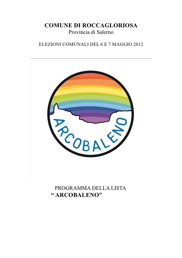COMUNE DI ROCCAGLORIOSA           Provincia di SalernoELEZIONI COMUNALI DEL 6 E 7 MAGGIO 2012     PROGRAMMA DELLA LISTA   ...