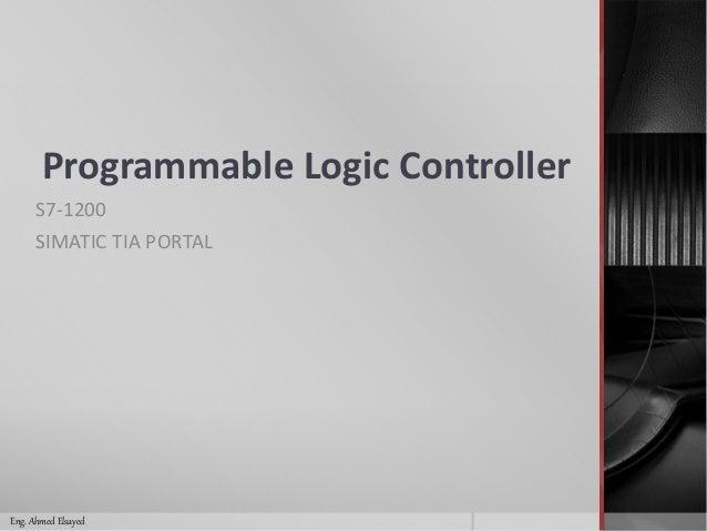 Programmable Logic Controller Siemens Simatic S7-1200 PLC Tutorial