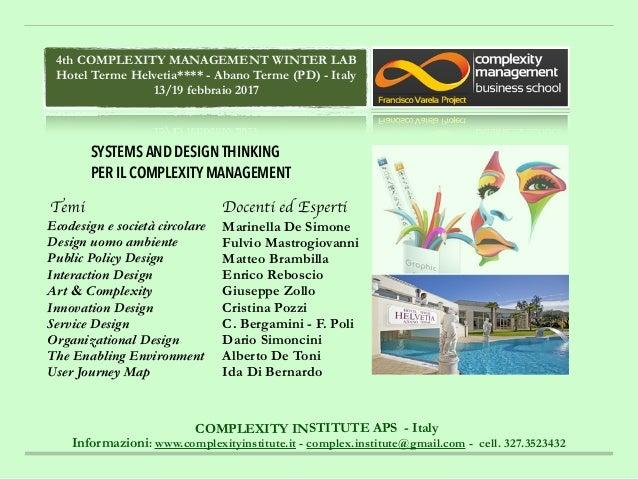 COMPLEXITY INSTITUTE APS - Italy Informazioni: www.complexityinstitute.it - complex.institute@gmail.com - cell. 327.352343...